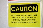 Aircraft does not comply with federal safety regulations.
