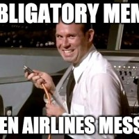 The Airplane movie frame was funny the first 80 times an airline had a computer failure.